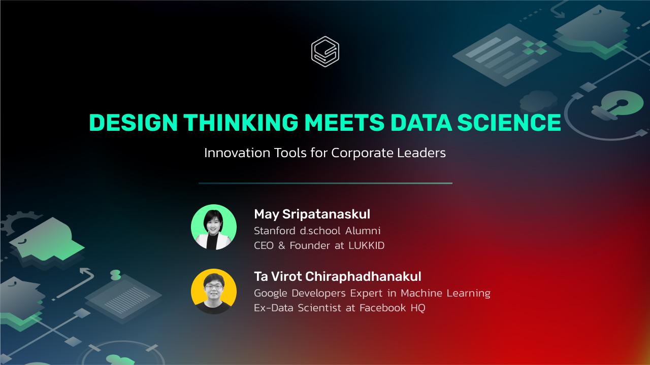 Innovation Tools for Corporate Leaders | Skooldio Workshop: Design Thinking meets Data Science