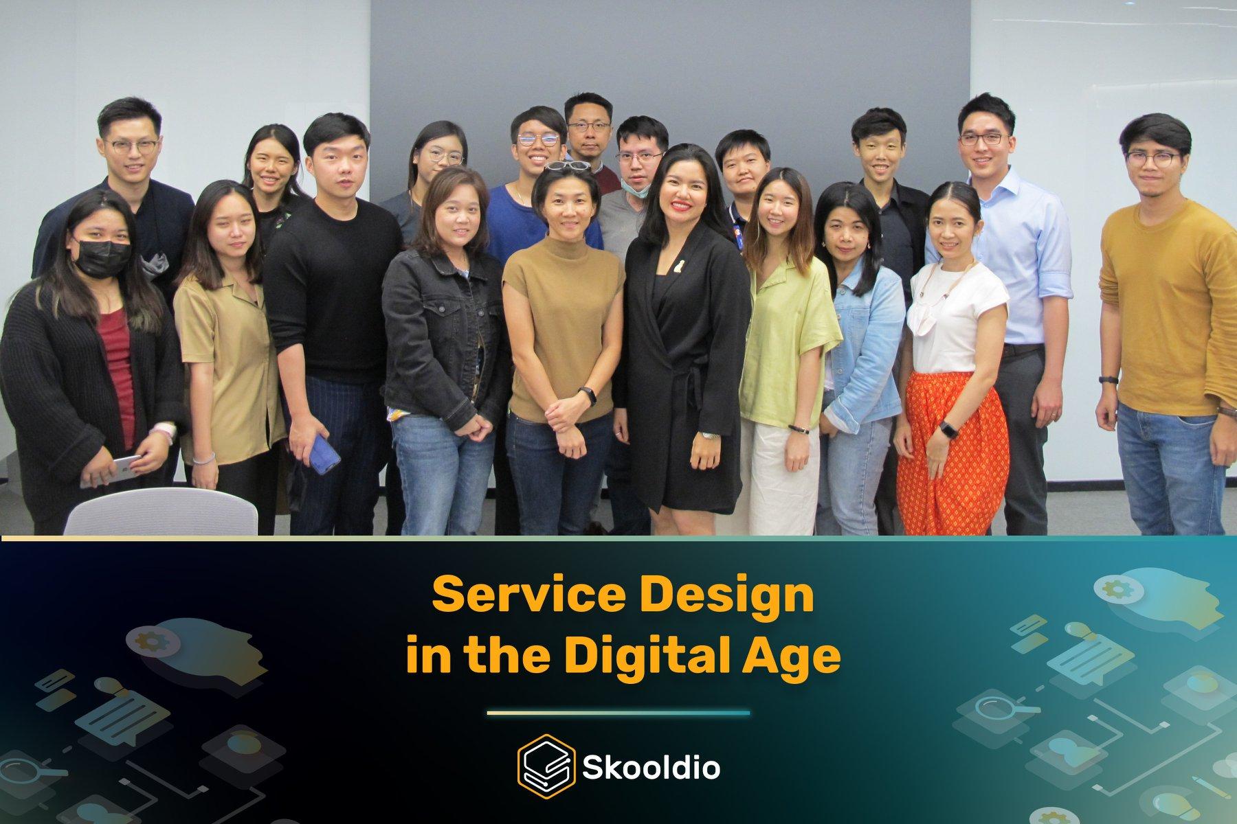 Skooldio Workshop: Service Design in The Digital Age