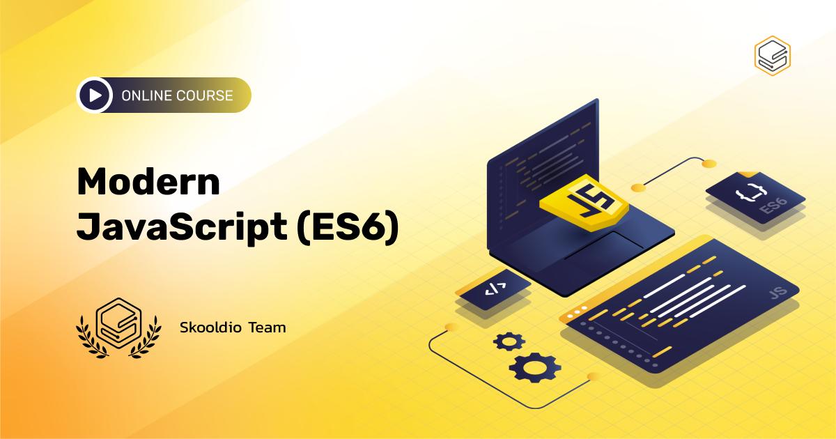พื้นฐาน ES6 ที่จำเป็นสำหรับการเขียน JavaScript | Skooldio Online Course: Modern JavaScript (ES6)